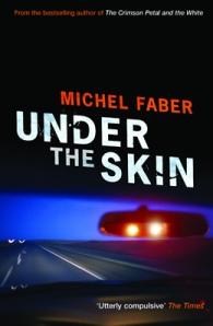 Michel Faber Under the Skin